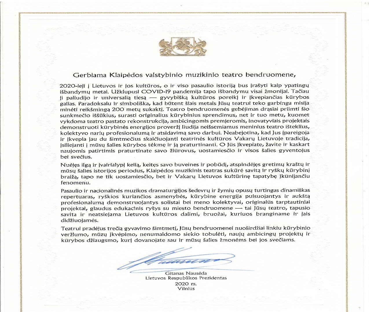 LR Prezidento Gitano Nausėdos sveikinimas Muzikiniam teatrui, pradėjusiam skaičiuoti trečią gyvavimo šimtmetį.  Dėkojame ir didžiuojamės!